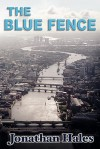 The Blue Fence - Jonathan Hales