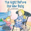 The Night Before the New Baby - Natasha Wing, Tammie Speer Lyon