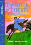 Daughter of Liberty - Robert M. Quackenbush