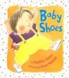 Baby Shoes - Dashka Slater, Hiroe Nakata
