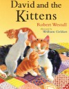 David and the Kittens - Robert Westall, William Geldart