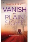 Vanish in Plain Sight - Marta Perry