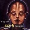 The Rough Guide to Sci-Fi Movies - John Scalzi, Rough Guides