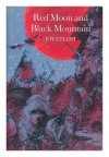 Red Moon and Black Mountain - Joy Chant