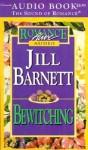 Bewitching - Jill Barnett, Carrie Lowrey