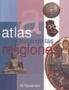 Atlas Basico De Las Religiones / Basic Atlas of Religions (Atlas Basico de) - Parramon