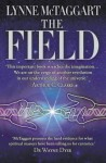 Field: The Quest for the Secret Force of the Universe - Lynne McTaggart