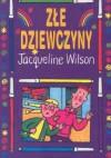 Złe dziewczyny - Jacqueline Wilson
