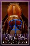 Pony Boy - Patrick O'Neill