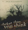 Darker Than You Think - Jack Williamson, Ray Porter