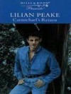 Carmichael's Return - Lilian Peake