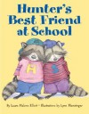 Hunter's Best Friend at School - Laura Malone Elliott, Lynn M. Munsinger