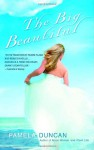 The Big Beautiful - Pamela Duncan