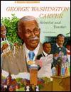 George Washington Carver: Scientist and Teacher - Carol Greene