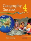 Geography Success Book 4: A Complete Primary Geography Course - Terry J. Jennings