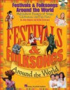 Festivals & Folksongs Around the World: Multicultural Resource of Songs, Celebrations and Fun Facts - John Higgins