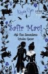 Safir Mavi (Edelstein Trilogie, #2) - Kerstin Gier, Firuzan Gürbüz