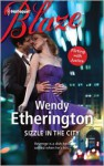 Sizzle in the City - Wendy Etherington