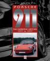 Porsche 911: The Definitive History 1971 to 1977 - Brian Long