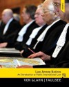 Law Among Nations: An Introduction to Public International Law Plus Mysearchlab with Etext -- Access Card Package - Gerhard von Glahn, James Larry Taulbee