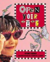 Open Your Eyes: Discover Your - Vicki Cobb