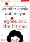 Agnes and the Hitman - Jennifer Crusie, Bob Mayer