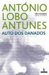 Auto dos Danados (Portuguese Edition) - António Lobo Antunes