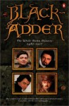 Blackadder: The Whole Damn Dynasty, 1485-1917 - Richard Curtis, Ben Elton, Rowan Atkinson, John Lloyd