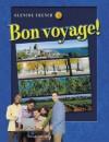 Bon voyage! Level 3, Student Edition (Glencoe French) - Glencoe McGraw-Hill