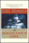 The Magician's Girl - Doris Grumbach, Grumbach