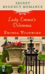 Lady Emma's Dilemma: Signet Regency Romance (Intermix) - Rhonda Woodward