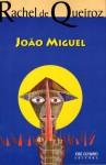 João Miguel - Rachel de Queiroz