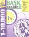 Basic Math Skills: Grade 3: 1-10,000 - Jo Ellen Moore