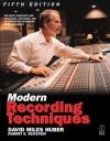 Modern Recording Techniques - David Miles Huber