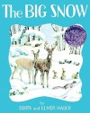 The Big Snow - Berta Hader, Elmer Hader