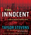 The Innocent: A Vanessa Michael Munroe Novel - Taylor Stevens, Hillary Huber