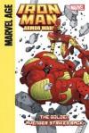 Iron Man and the Armor Wars Part 4: The Golden Avenger Strikes Back: The Golden Avenger Strikes Back - Joe Caramagna