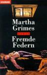Fremde Federn (Richard Jury Mystery, #12) - Martha Grimes