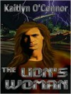 The Lion's Woman - Kaitlyn O'Connor