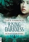 Rising Darkness - Schattenrätsel - Thea Harrison, Katrin Mrugalla, Richard Betzenbichler