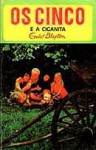 Os Cinco e a Ciganita (Os Cinco, #9) - Enid Blyton, Maria da Graça Moctezuma