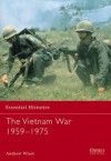 The Vietnam War 1956-1975 - Andrew Wiest