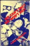 We Can't Pay? We Won't Pay! - Dario Fo, Robert W. Walker, Lino Pertile