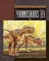 Tyrannosaurus Rex - Susan Gray