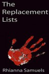 The Replacement Lists - Rhianna Samuels