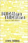 Et Cetera, Et Cetera: Notes of a Word-Watcher - Lewis Thomas
