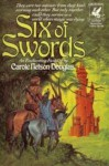 Six of Swords (Six of Swords #1) - Carole Nelson Douglas