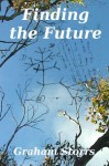 Finding the future - Graham Storrs