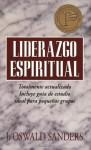 Liderazgo espiritual: Ed. revisada - J. Oswald Sanders