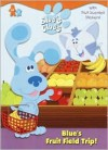 Blue's Fruit Field Trip! (Blue's Clues) - Jon Stone, Michael J. Smollin